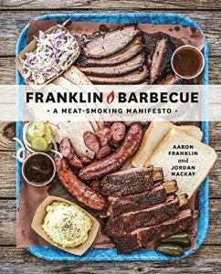 Franklin Barbecue A Meat-Smoking Manifesto Cover