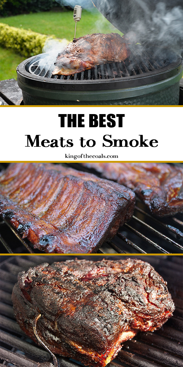 The Best Meats to Smoke - King of the Coals